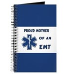 Proud Mother of an EMT Journal