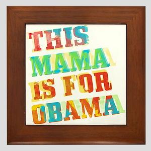 Mama For Obama Tile (Framed)