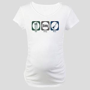 Eat Sleep Bass Maternity T-Shirt