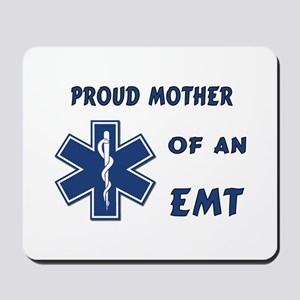 Proud Mother of an EMT Mousepad