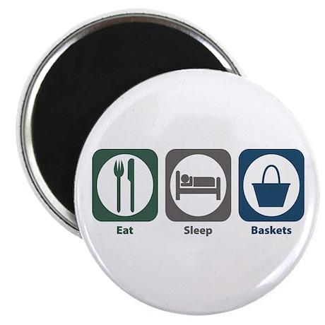 Eat Sleep Baskets Magnet