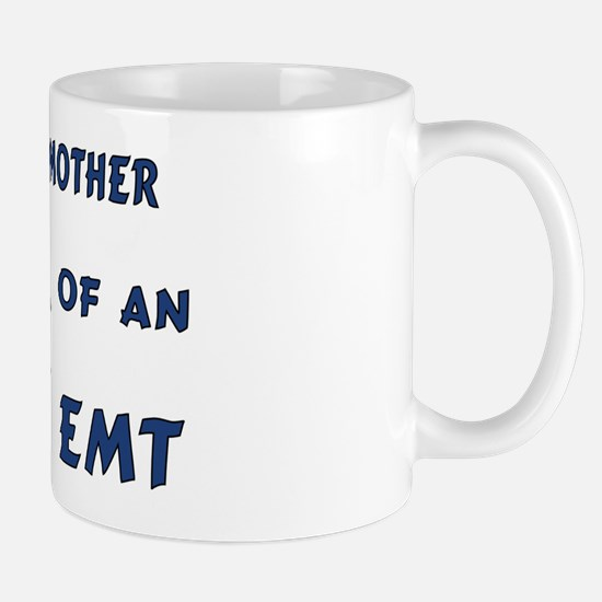 Proud Mother of an EMT Mug