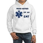 Proud Mother of an EMT Hooded Sweatshirt