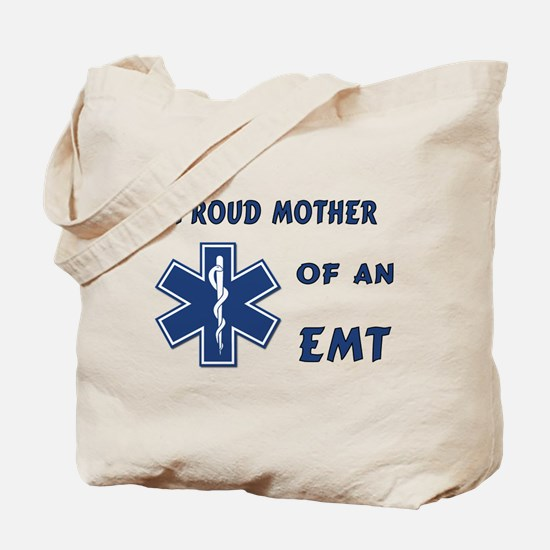 Proud Mother of an EMT Tote Bag