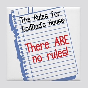 No Rules at GodDad's House Tile Coaster