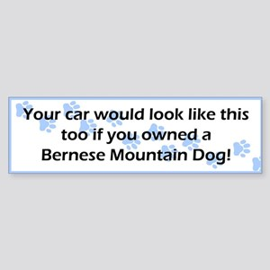 Your Car Bernese Mountain Dog Bumper Sticker