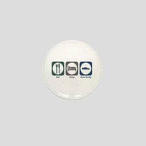 Eat Sleep Auto Body Mini Button