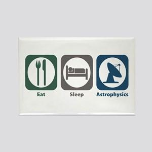 Eat Sleep Astrophysics Rectangle Magnet