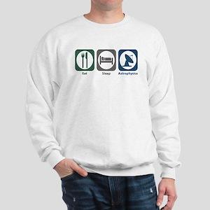 Eat Sleep Astrophysics Sweatshirt