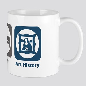 Eat Sleep Art History Mug