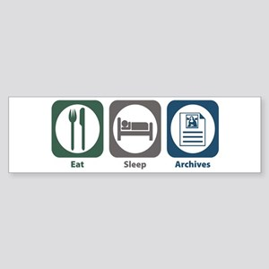 Eat Sleep Archives Bumper Sticker
