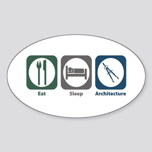 Eat Sleep Architecture Oval Sticker