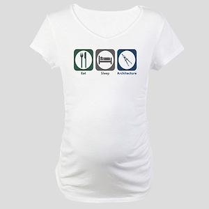 Eat Sleep Architecture Maternity T-Shirt