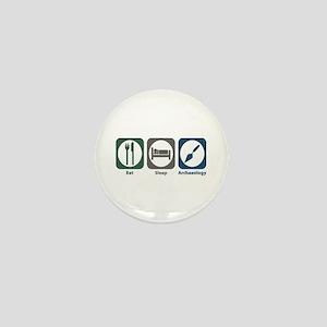 Eat Sleep Archaeology Mini Button