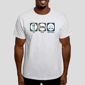 Eat Sleep Arbitration Light T-Shirt