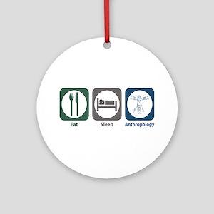 Eat Sleep Anthropology Ornament (Round)