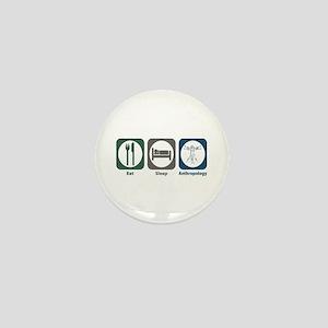 Eat Sleep Anthropology Mini Button
