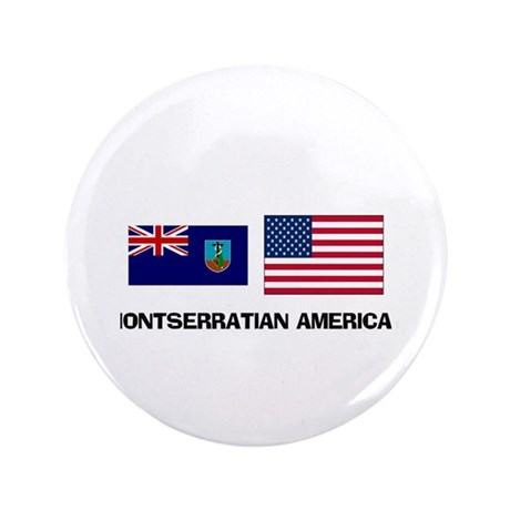 "Montserratian American 3.5"" Button"