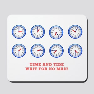 TIME AND TIDE - WAIT FOR NO MAN Mousepad