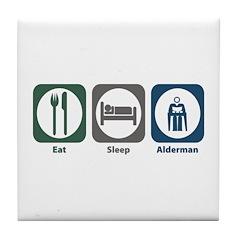 Eat Sleep Alderman Tile Coaster