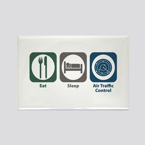 Eat Sleep Air Traffic Control Rectangle Magnet