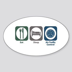 Eat Sleep Air Traffic Control Oval Sticker