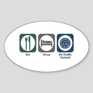 Eat Sleep Air Traffic Control Oval Sticker