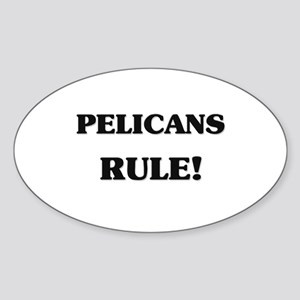 Pelicans Rule Oval Sticker