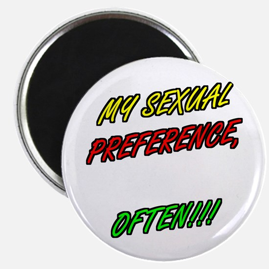 SEXUAL PREFERENCE-OFTEN 2 Magnet
