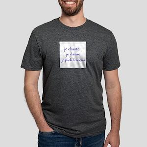 je chante je danse je parle français T-Shirt