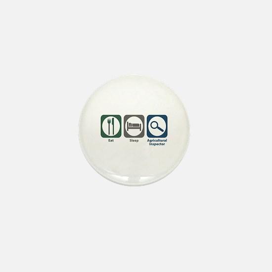 Eat Sleep Agricultural Inspector Mini Button