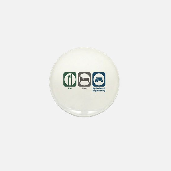 Eat Sleep Agricultural Engineering Mini Button