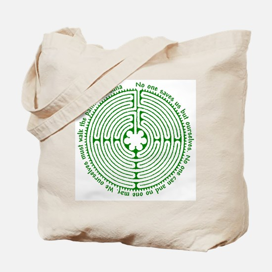 We ourselves must walk the path. Tote Bag