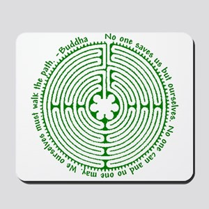 We ourselves must walk the path. Mousepad