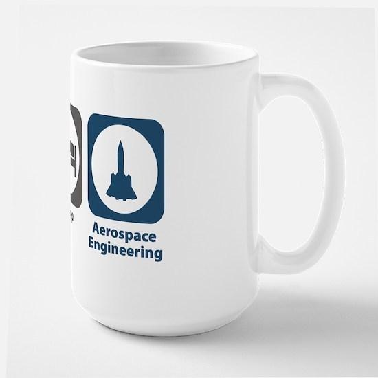 Eat Sleep Aerospace Engineering Large Mug