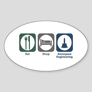 Eat Sleep Aerospace Engineering Oval Sticker