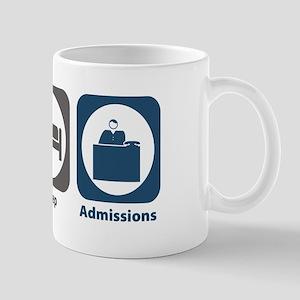Eat Sleep Admissions Mug