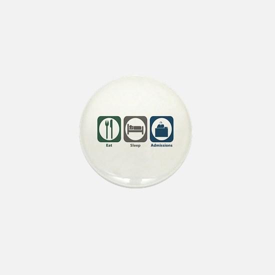 Eat Sleep Admissions Mini Button