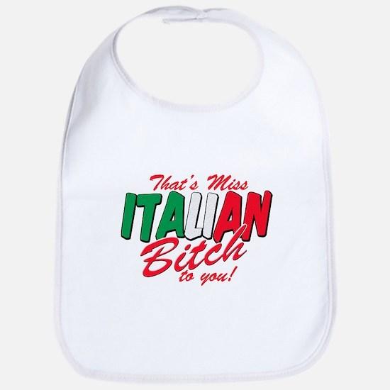 Miss Italian Bitch Bib