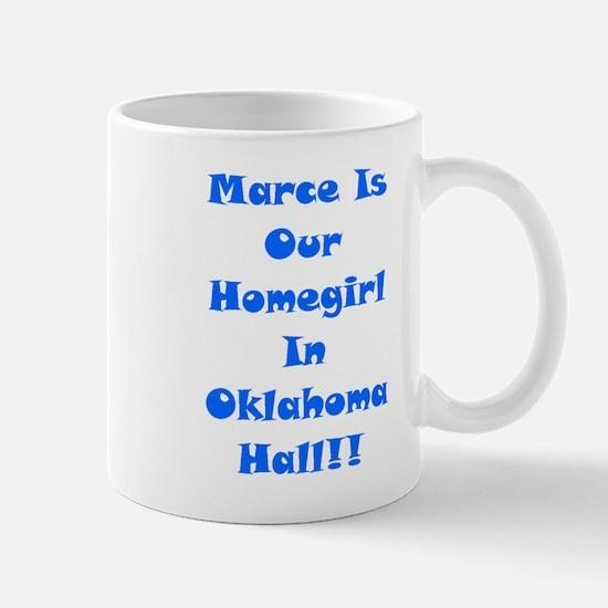 Marce Is Our Homegirl Mug