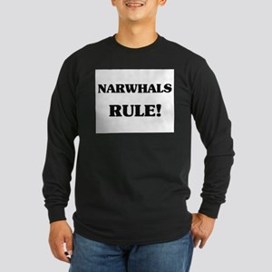 Narwhals Rule Long Sleeve Dark T-Shirt