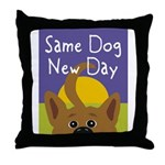Same Dog, New Day Throw Pillow