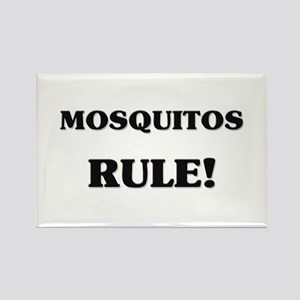 Mosquitos Rule Rectangle Magnet