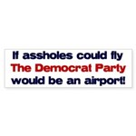 If assholes could fly... Bumper Sticker (50 pk)