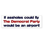If assholes could fly... Bumper Sticker (10 pk)