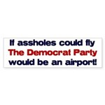 If assholes could fly... Bumper Sticker