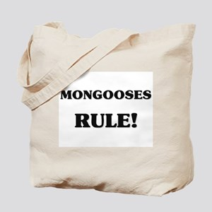Mongooses Rule Tote Bag