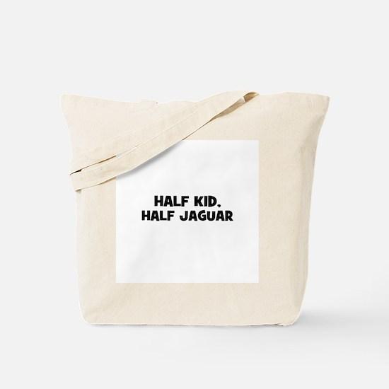 half kid, half Jaguar Tote Bag