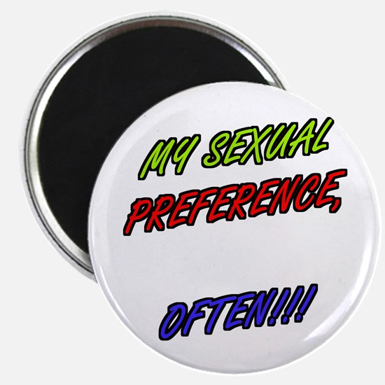 SEXUAL PREFERENCE-OFTEN! 8 Magnet