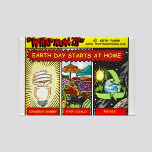 Earth Day starts at home Rectangle Magnet